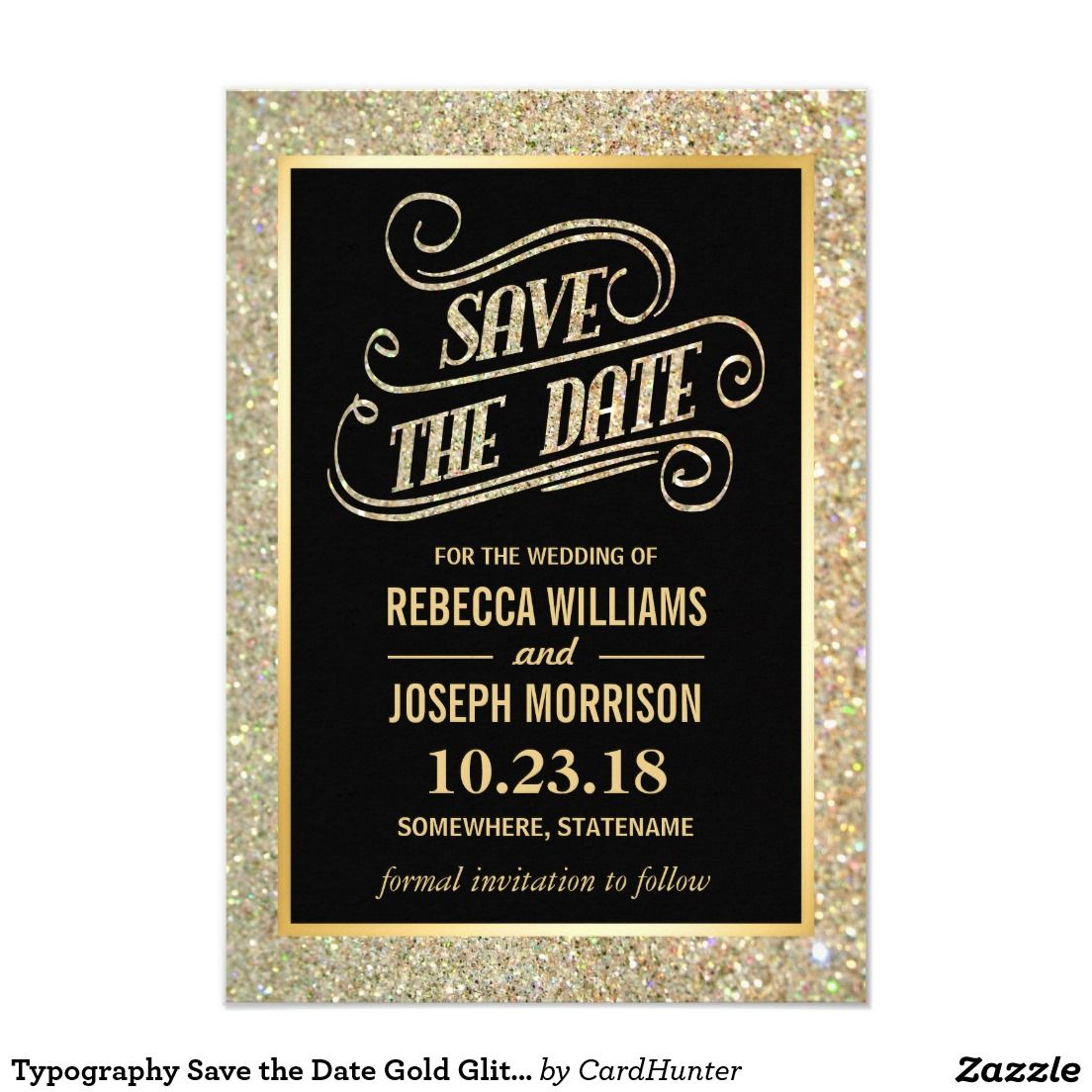 Typography Save the Date Gold Glitter Sparkles Card Typography Save the Date Gold Glitter Sparkles Template for you. (1) All text style, colors, sizes can be modified to fit your needs. (2) If you need any customization or matching stationery, please feel free to contact me.