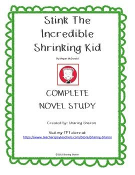 Stink - The Incredible Shrinking Kid complete Novel Study created by Sharing SharonThis complete novel study follows Bloom's Taxonomy of comprehension. The questions are based on the novel and get progressively more involved. The last questions are more open ended and creative.