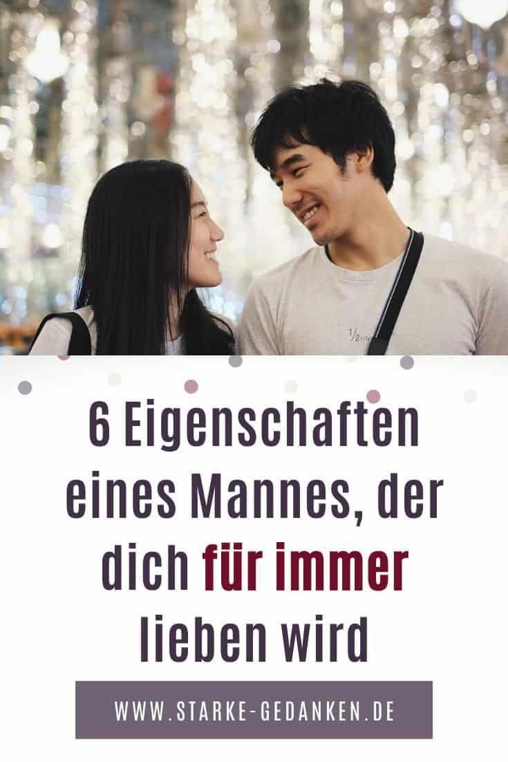 6 Eigenschaften eines Mannes, der dich für immer lieben