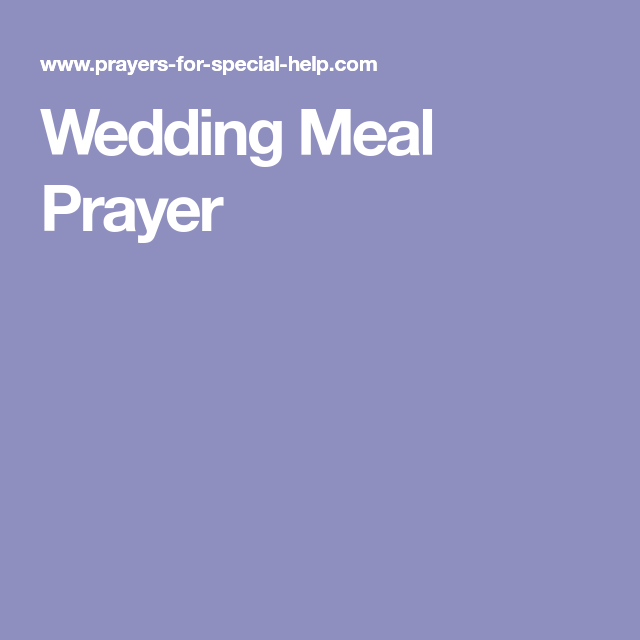 Wedding Meal Prayer