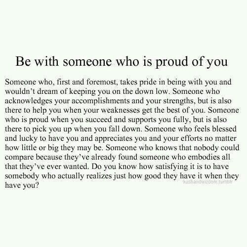 Be With Someone Who Is Proud Of You Quotes Relationship Quotes