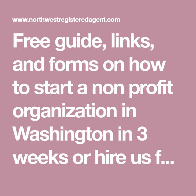 HOW TO START A NON PROFIT ORGANIZATION IN WASHINGTON STATE