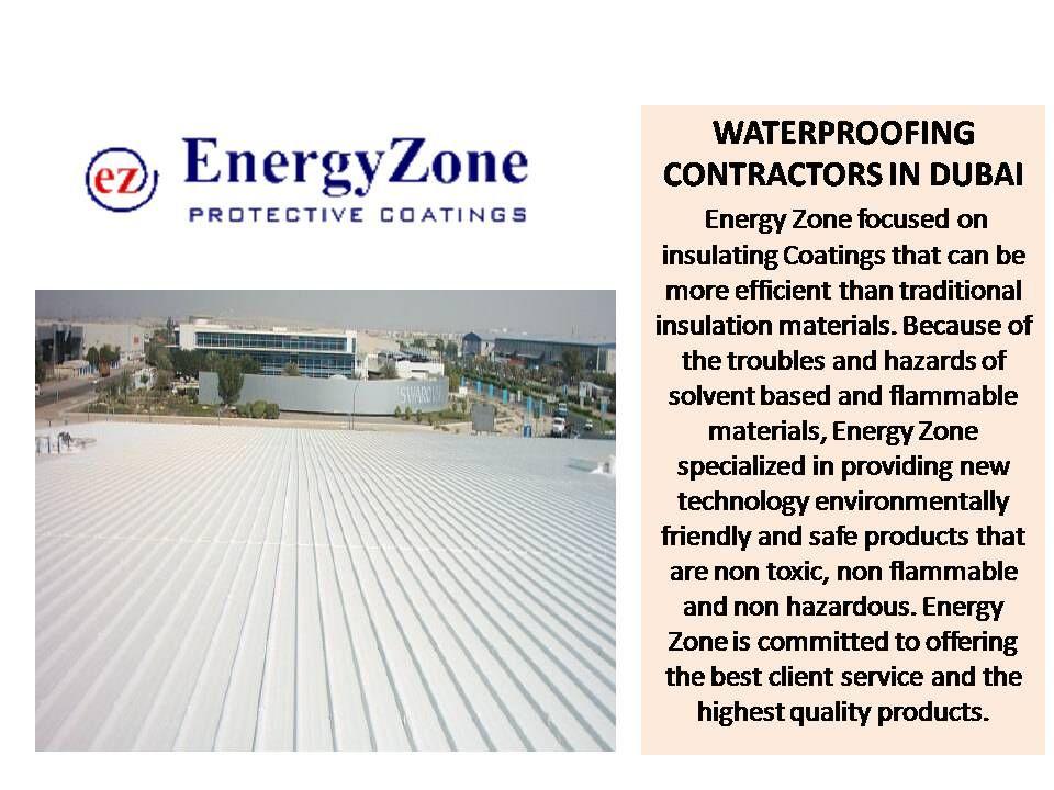 Pin By Energy Zone Coating On Waterproofing Contractors In Dubai Insulation Materials Dubai Contractors