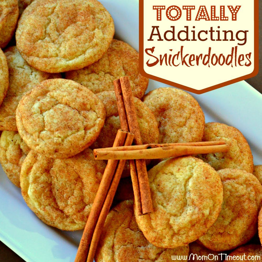 Totally Addicting Snickerdoodles - Mom On Timeout