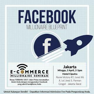 Bisnis online 2017 seminar facebook millionaire blueprint bisnis online 2017 seminar facebook millionaire blueprint 081581650 malvernweather Image collections