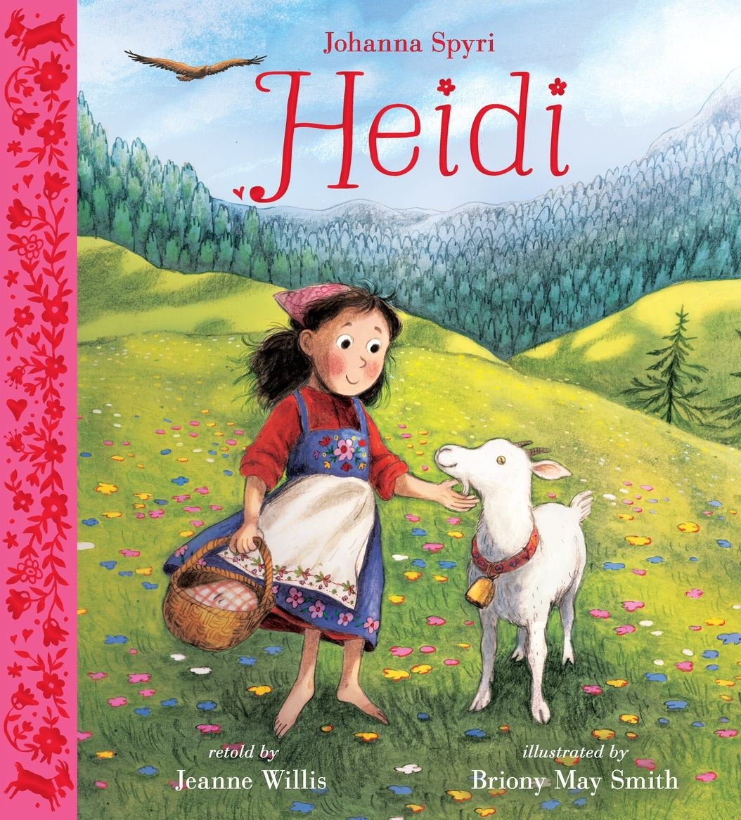 Pin By Candlewick Classroom On Hot Off The Pres September 2020 Johanna Spyri Heidi Kid Character A New Home Paraphrased From