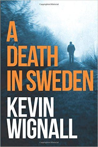 Download a death in sweden by kevin wignall pdf ebook epub kindle download a death in sweden by kevin wignall pdf ebook epub kindle fandeluxe Images