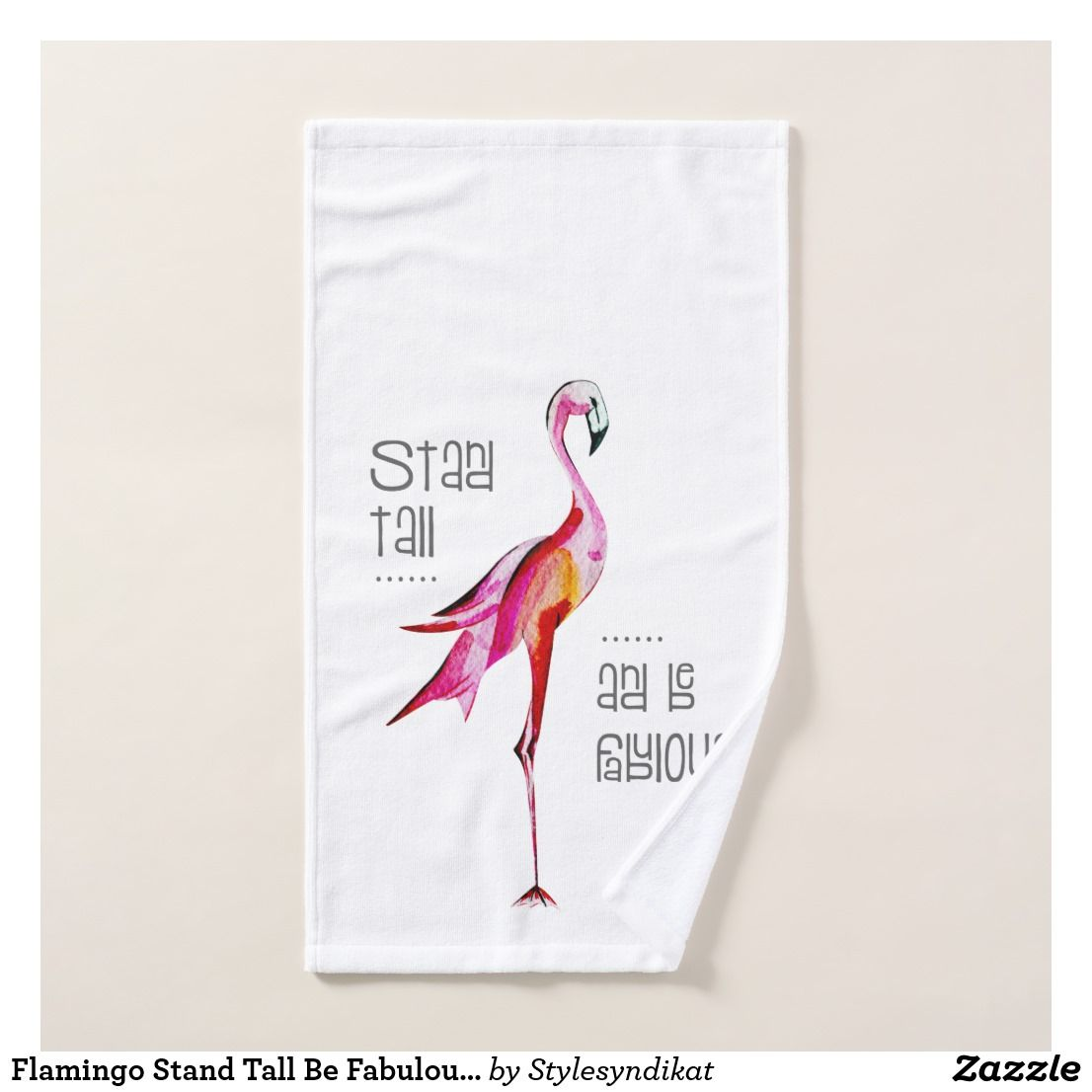 Flamingo Stand Tall Be Fabulous Funny Saying Gift Hand Towel Bath