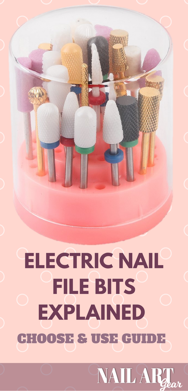 Electric Nail File Bits Explained – Choose & Use Guide [2018 | Nail ...