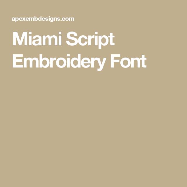 Miami Script Embroidery Font | Amigurumi | Embroidery fonts, Fonts