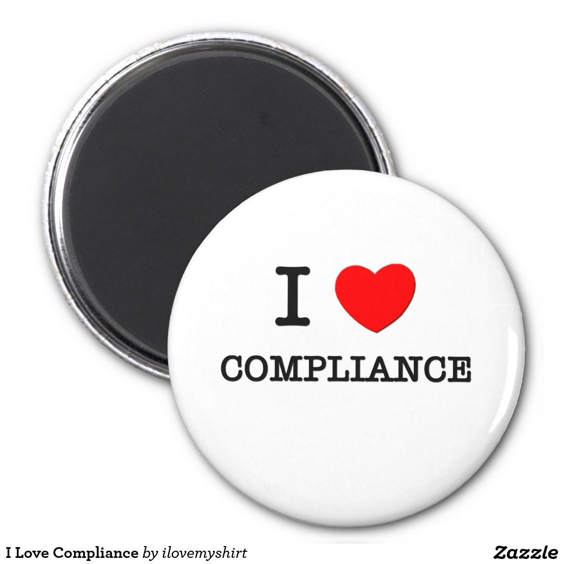 I Love Compliance 2 Inch Round Magnet My Love Love My Sister Love Sewing