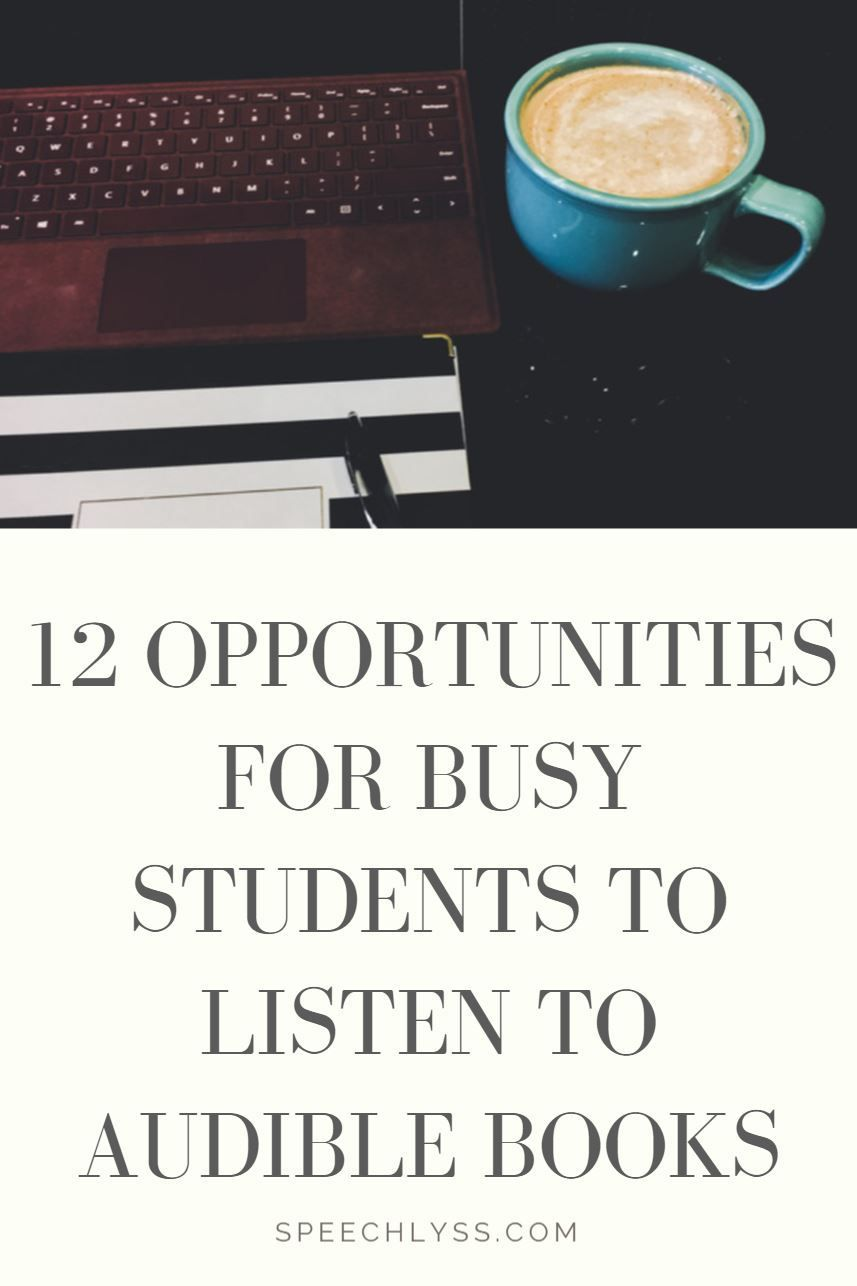 12 Perfect Opportunities for Busy Students to Listen to Amazon