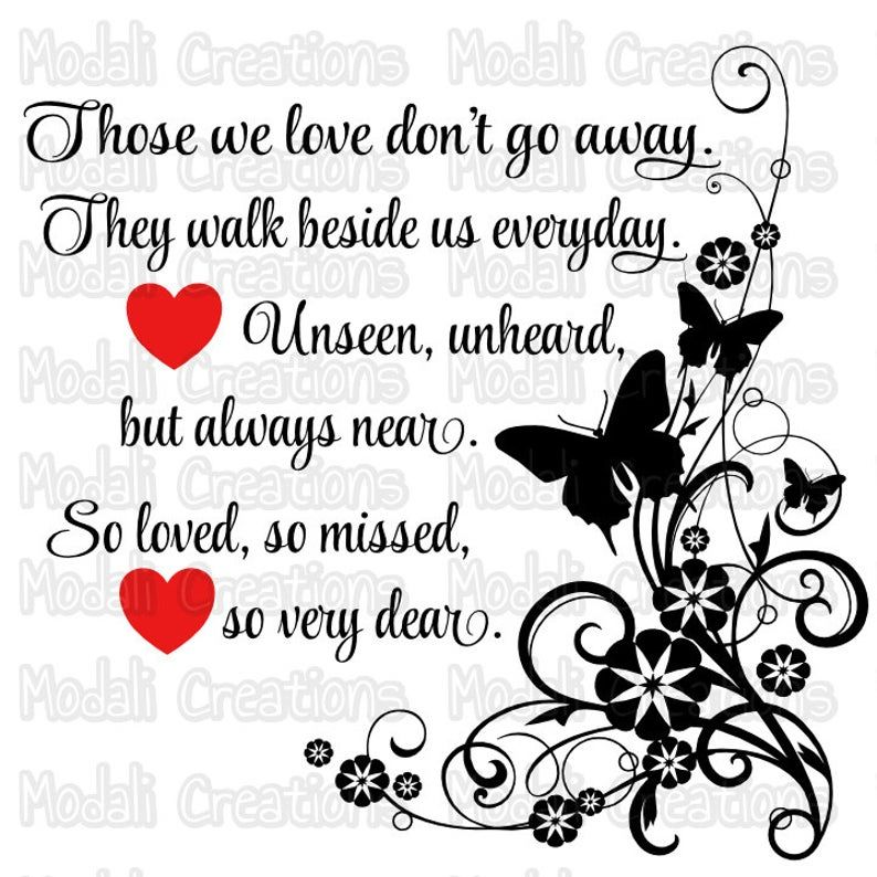 Download Those we love don't go away SVG in 2020   Sympathy quotes ...
