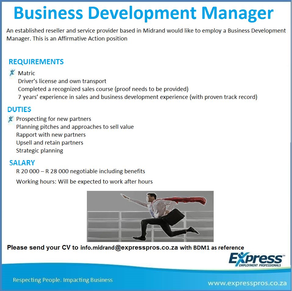 Business Development Manager Minimum Requirements  Matric