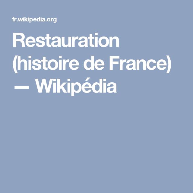 Restauration (histoire de France) — Wikipédia