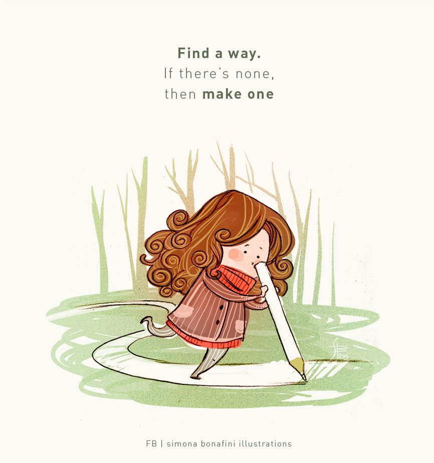 Think Positive Illustrations On Behance Cute Images With Quotes Illustration Quotes Animation Quotes