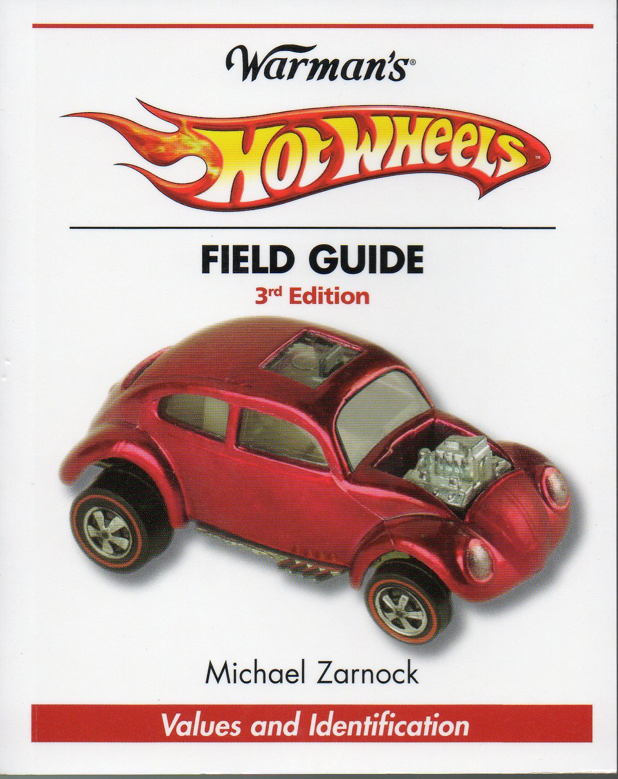Warman's Hot Wheels Field Guide 3rd Edition  by Michael Zarnock - Purchase your autographed copy at http://www.MikeZarnock.com