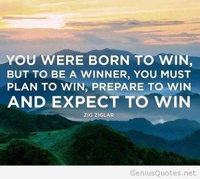 Born to win quote