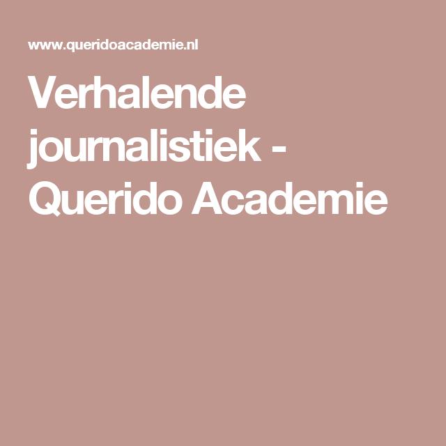 Verhalende journalistiek - Querido Academie