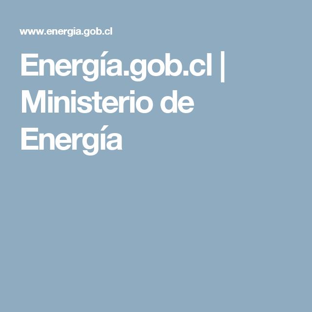 Energía.gob.cl | Ministerio de Energía
