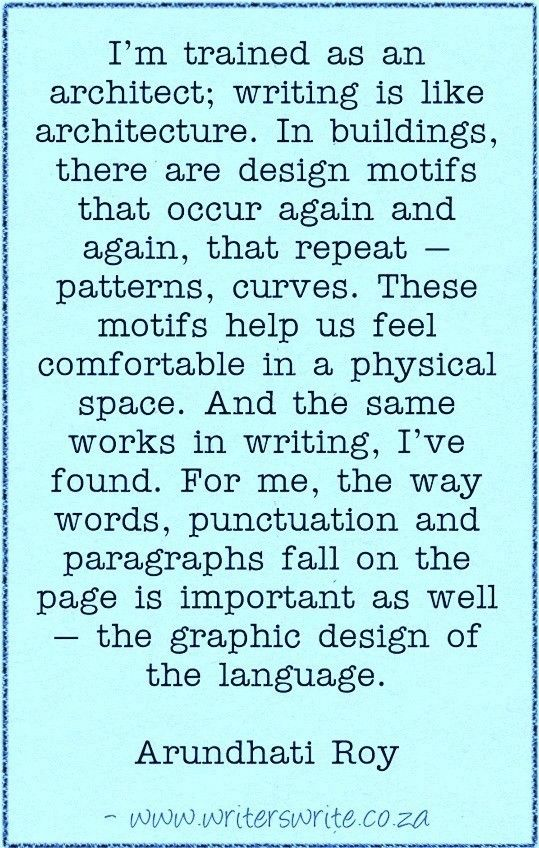 Quotable - Arundhati Roy - Writers Write Creative Blog WOW   this so