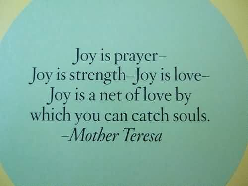 Image result for joy is prayer joy is strength