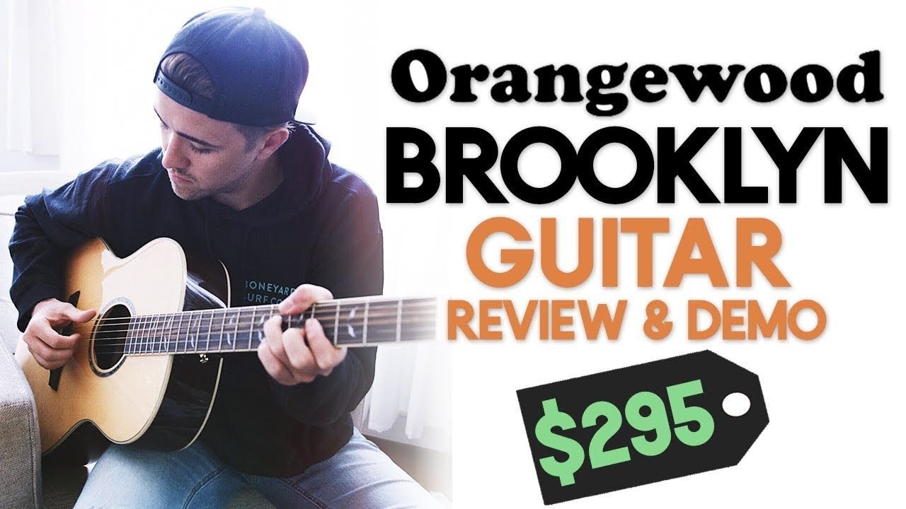 This 295 Guitar Will Surprise You Orangewood Brooklyn Guitar Review Https Www Youtube Com Watch V Gthwspcheai Guitar Reviews Guitar Famous Guitarists
