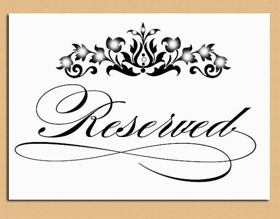 picture regarding Free Printable Reserved Signs named Attractive Reserved Symptoms For Tables #5 Cost-free Printable