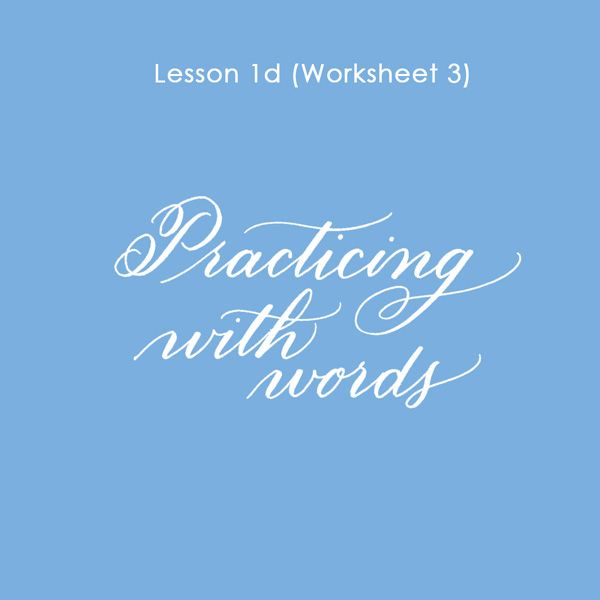 Lesson 1d - Practicing Words with Worksheet 3 now up!