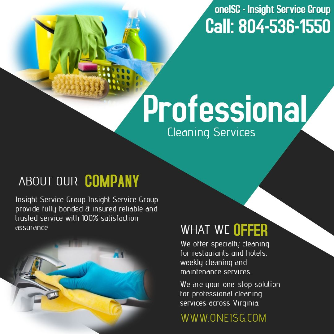Professional Cleaning Services In Virginia By Insight Service Group Call Our Fu Commercial Cleaning Services Cleaning Service Professional Cleaning Services