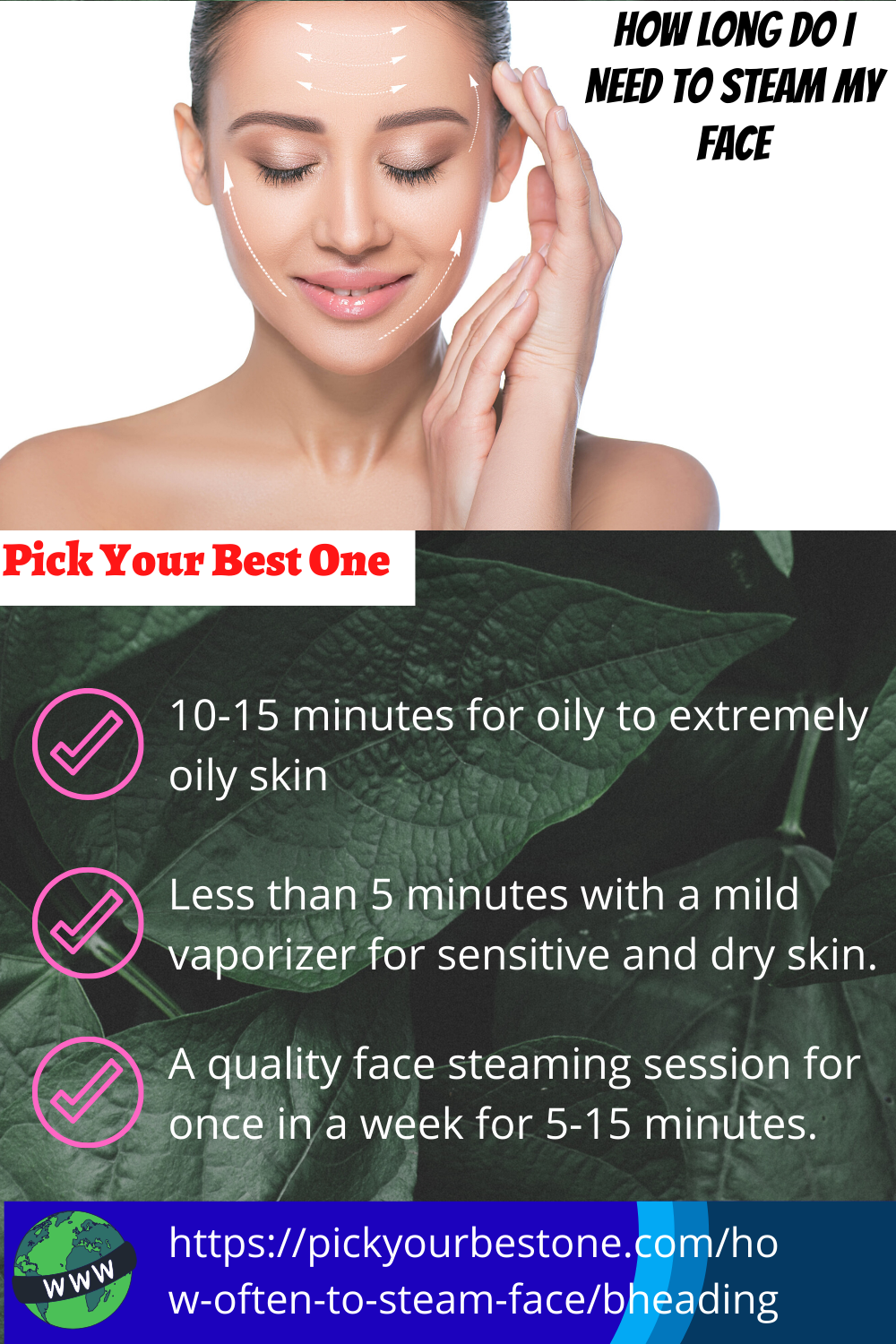 How Long Do I Need To Steam My Face Face Steaming Face Steaming Benefits Extremely Oily Skin