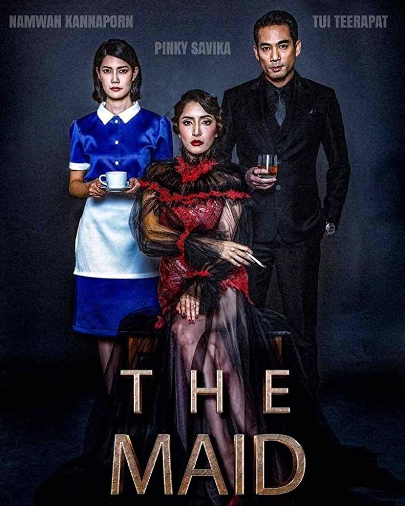 Thai Horror Film The Maid Goes International The Maids Most Popular Tv Shows Streaming Movies