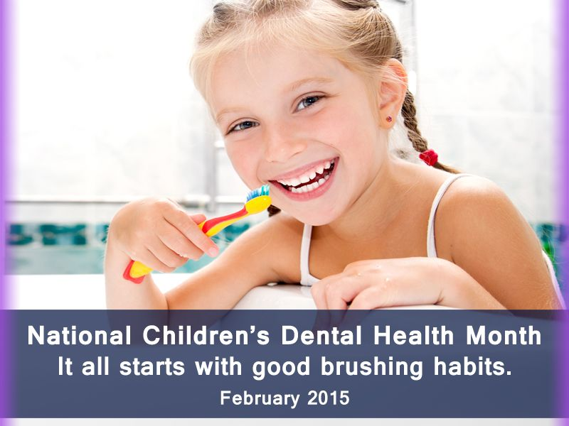February is national childrens dental health month