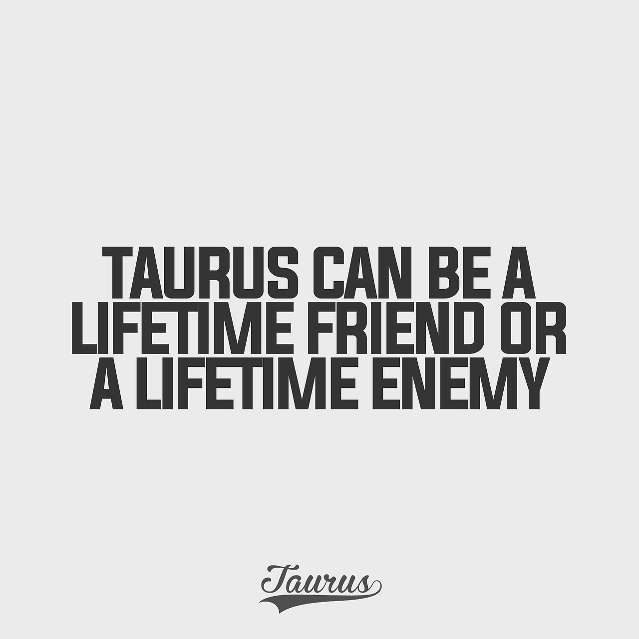 Best Friend Enemy Quotes: Taurus And Scorpio 2 Signs Who Make The Best Friend Or Ur