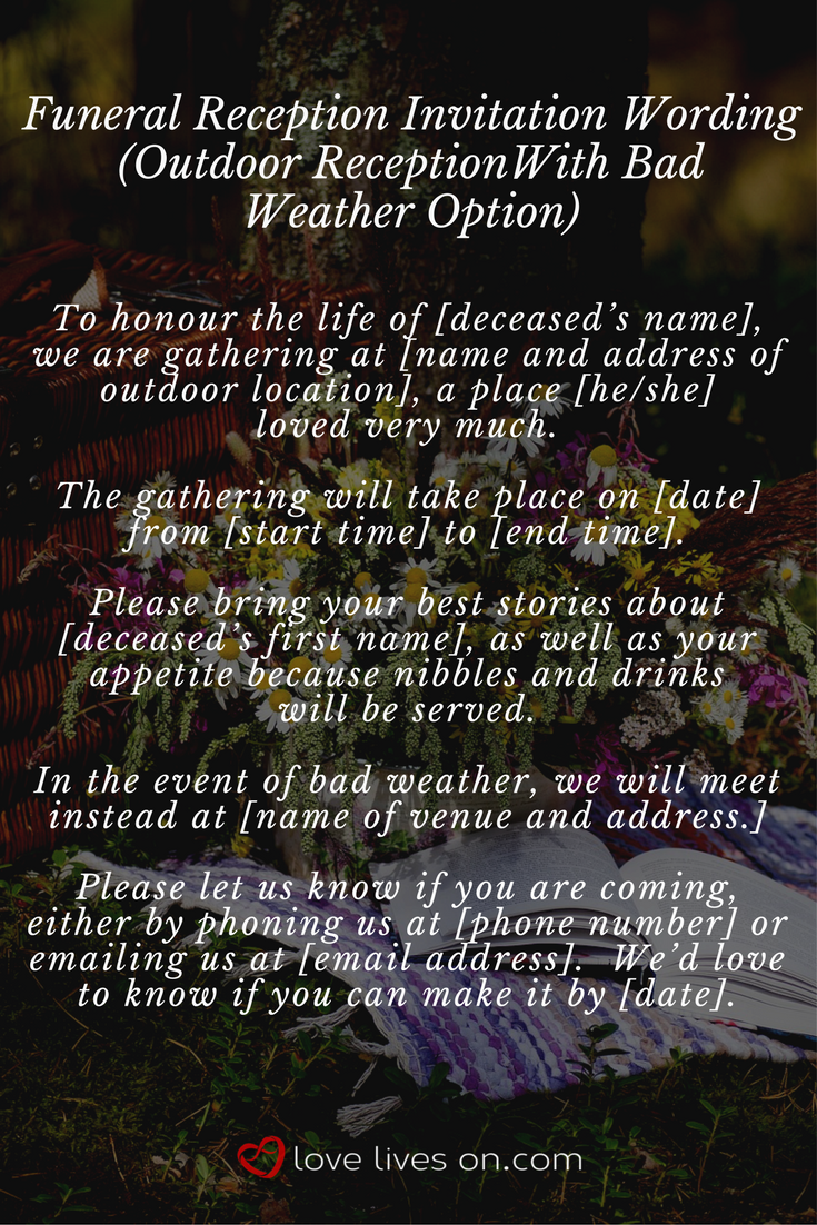 Sample Wording For A Outdoor Funeral Reception Invitation With Bad Weather Option Click The Best Guide To Companieore