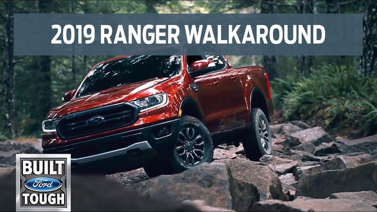 The New 2019 Ford Ranger Walkaround Ranger Ford Ford Ranger