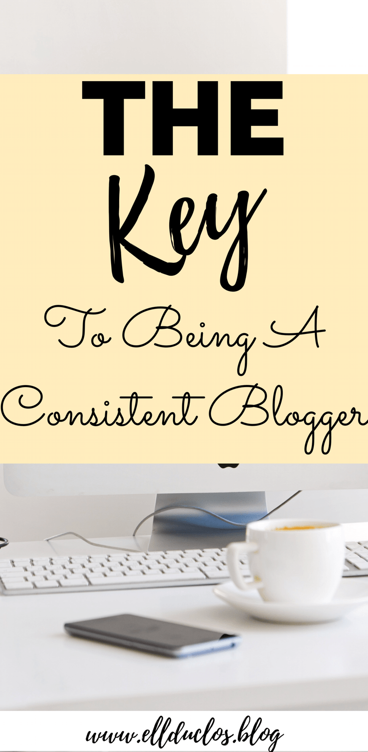 How To Be A Consistent Blogger Staying Consistent Blog Tips Blog Resources Blog Traffic