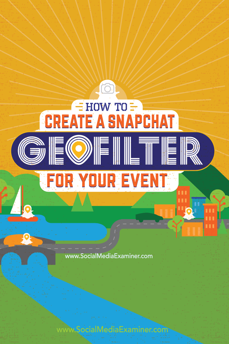How to make a snapchat filter for my business