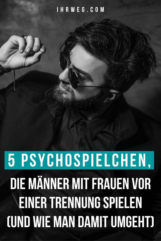 5 Psychospielchen, Die Männer Mit Frauen Vor Einer