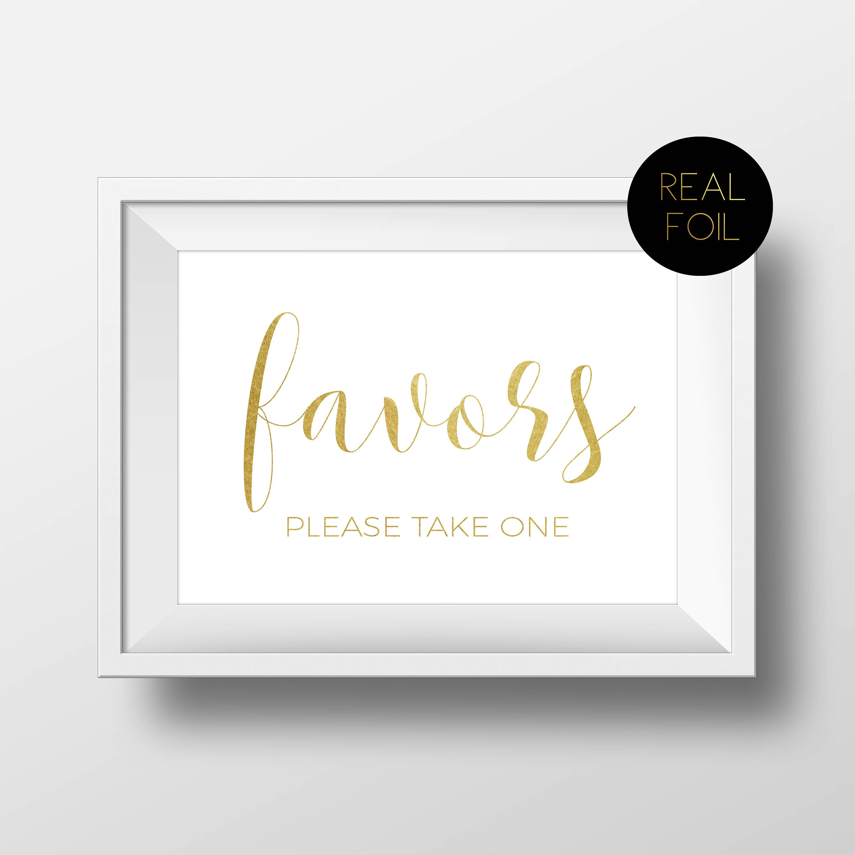 Favors Sign, Please Take One, Favors Please Take One, Foiled Wedding ...