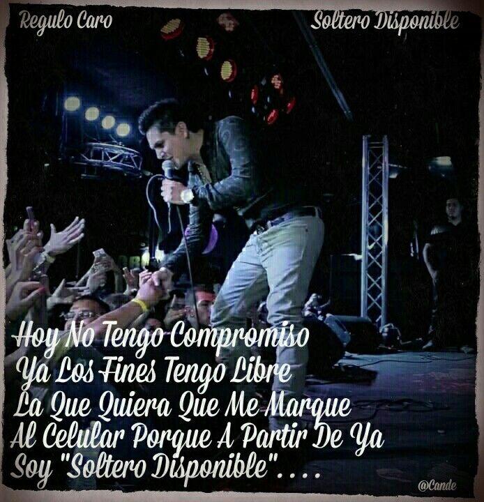 Regulo Caro - Soltero Disponible | Corridos, Banda, Lyrics
