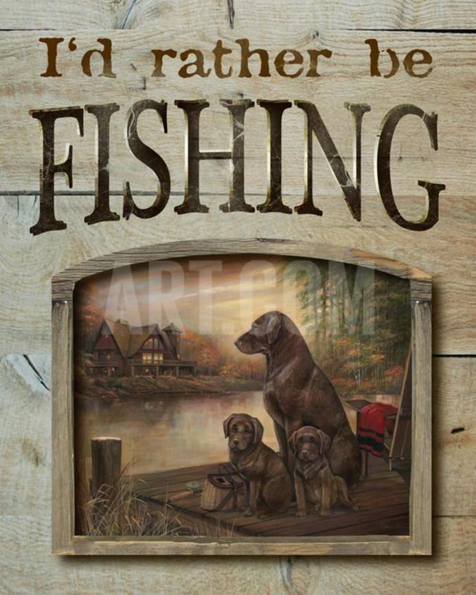 I'd Rather Be Fishing Wood Sign Wood Sign at Art.com