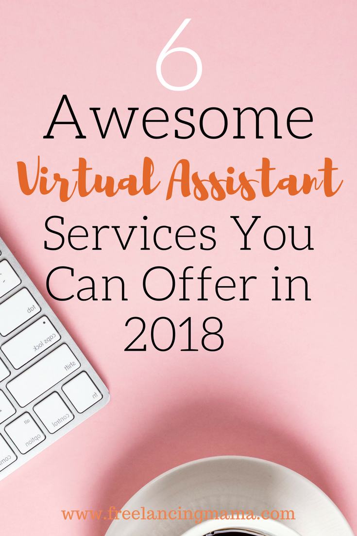 Be the best virtual assistant you can be! Here are six awesome services that you should be offering in 2018.