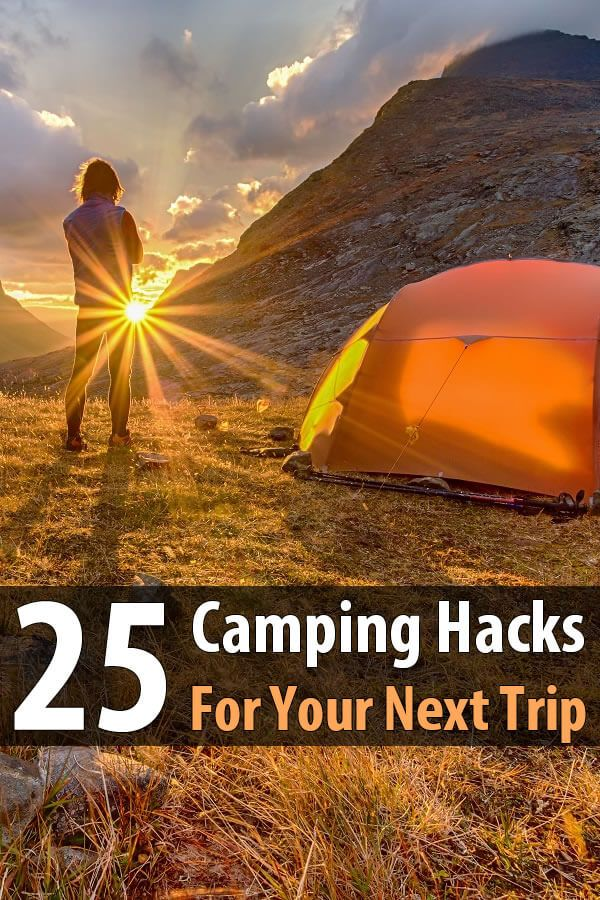 These badass camping hacks will save you money, make you safer, and help you have a lot more fun on your next camping trip.