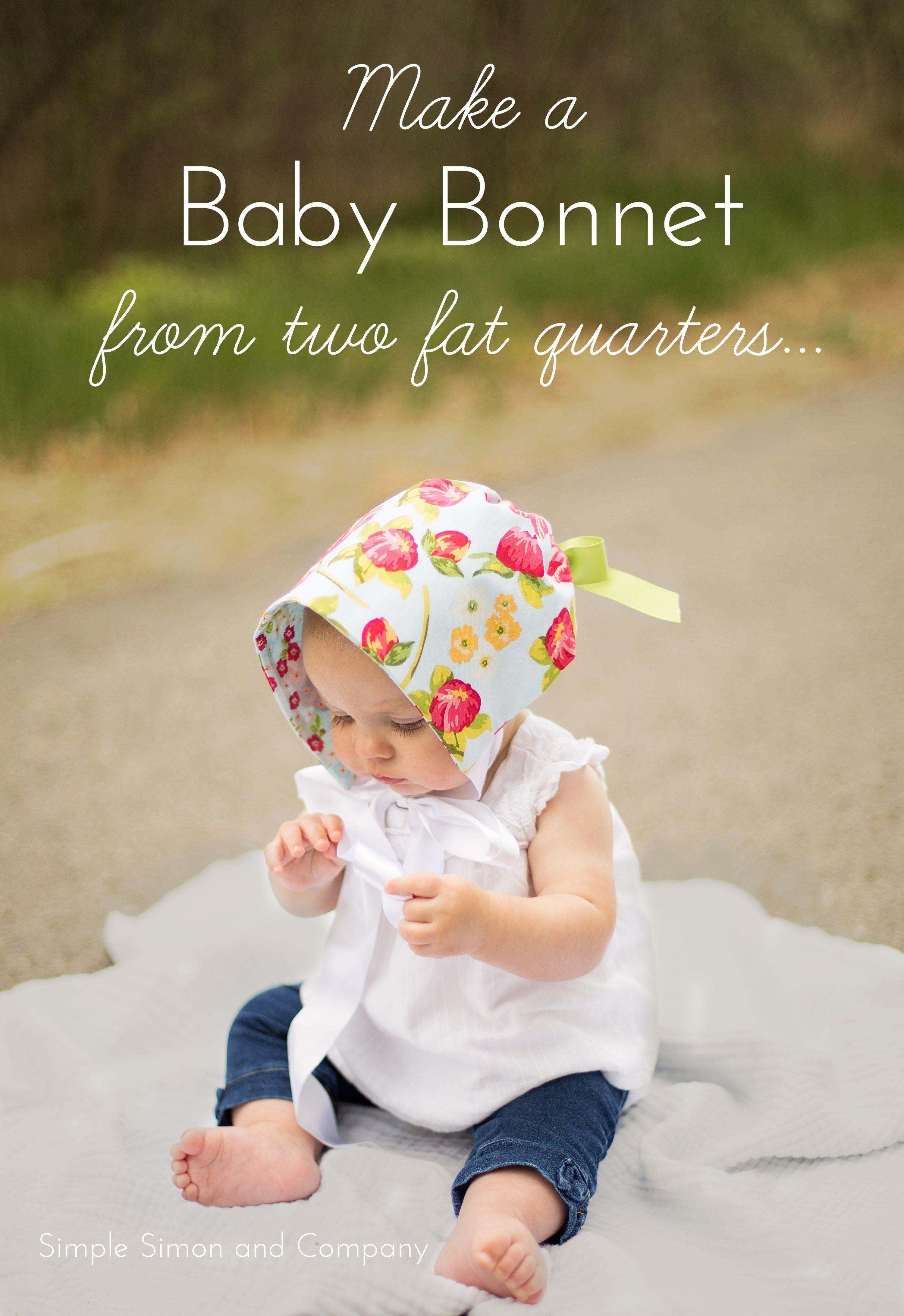 Make a Baby Bonnet from Two Fat Quarters #bonnets