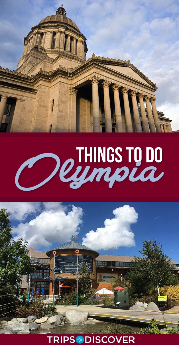10 Best Things to Do in Olympia, Washington