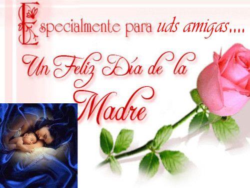Imagenes De Feliz Dia De Las Madres Para Mi Amiga Imagenes De