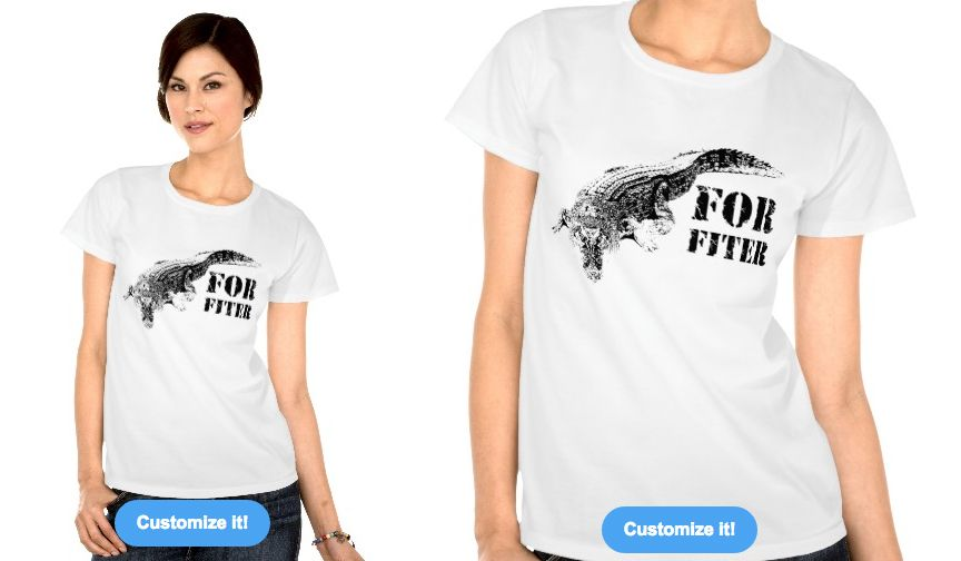 Can be purchased on: http://www.zazzle.com/for_fiter_t_shirts-235358679782805133