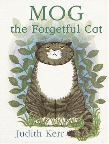 Mog The Forgetful Cat My Most Favorite Book As A Kid Mog The Cat Cat Books Picture Book
