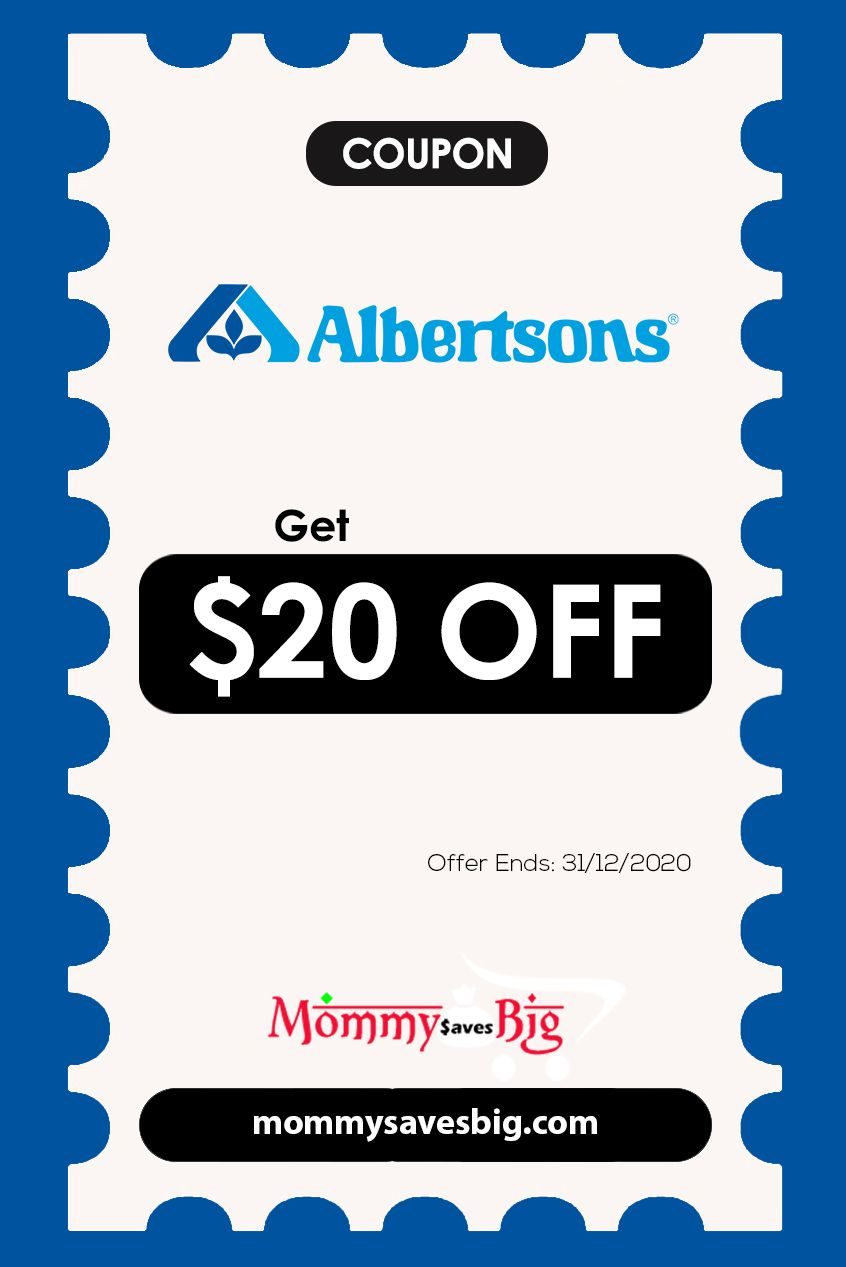 Albertsons Get 20off Offerends 31 12 2020 In 2020 Money Saving Mom Mom Coupons Printable Coupons